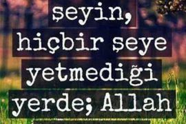 Allah her şeye yeter!