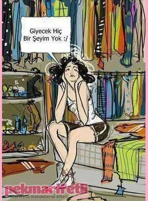 Dünyadaki kadınların tek ortak sorunu :))