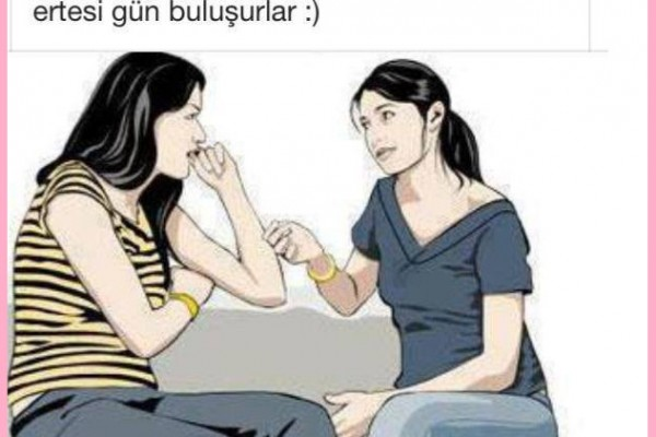 Kızlar bazı konularda, anlaşılmazdır ;)