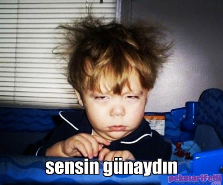 Sensin günaydın :)